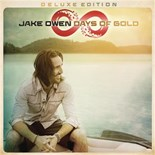 Jake Owen - Days of gold (deluxe edition)