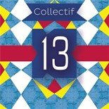 Collectif 13 - 13