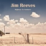 Jim Reeves - Highway to nowhere