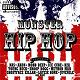 40 Cal / 50 / 50 Twin / A 2pac / Akon / Az / Badazz / Bars And Hooks / Begetz / Big Blue / Bob Marley Vs. Paco / Caz / Chamillionaire / Daz Dillinger / Don Jaguar / Dukedagod / E-40 / Eightball / Fat Joe / Freemurda / Ghost Face Killah / Ice Cube / Immortal Technique / J.r. Writer / Jim Jones / Joe Little / K / Kelly Crowe / Krs One / Layzie Bone / Lucky Lucciano / M.j.g. / Makaveli / Mariah Carey / Method Man / Mobb Deep / Muszamil / Nas / Nashawn / Nino / Pastor Troy / Paul Wall / Poison Pen / Raekwon / Rza / Slim Thug / Snoop Dogg / Street Life / The Juvenile / Thump / Trey Lorenz / Twista / Wc / Ying Yang Twins / Young Buck - Monster hip hop