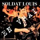 Soldat Louis - En vrai