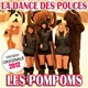 Les Pompoms - La dance des pouces (version originale 2012)