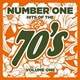 Clock Rockers / Johnny Stone Moses / New Generation / Suzi Rider - Number 1 hits of the 70s, vol. 1