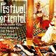 Abdel Halim Hafez / El Hadj Elarbi Bensari / Farid El Atrache / Mohamed Abdelwahab / Oum Kalsoum / Ratiba Ahmad / Rodwane / Zaki Murad - Festival oriental