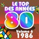 Pop 80 Orchestra / The Romantic Orchestra / The Top Orchestra - Le top des années 80, vol. 6 (1986)