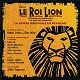 Céline Languedoc / David Eguren / Holger Kolodziej / Linda Rheretyane / Zama Magudulela - Le roi lion
