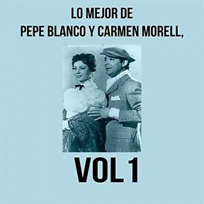 Pepe Blanco Y Carmen Morell