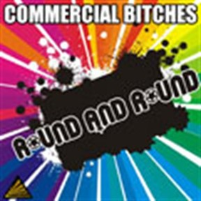 Commercial Bitches