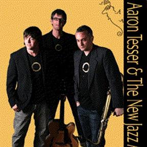 Aaron Tesser & the New Jazz Affair