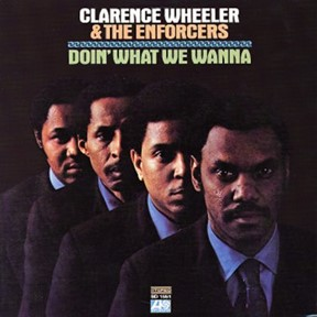 Clarence Wheeler & the Enforcers