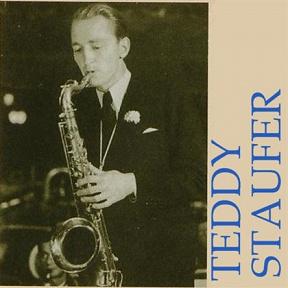 Teddy Stauffer & His Original Teddys