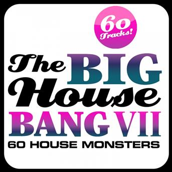 Kid massive the big house bang vol 7 coute for Banging house music