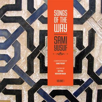 Sami Yusuf Songs Of The Way Vol 1 233 Coute Gratuite Et