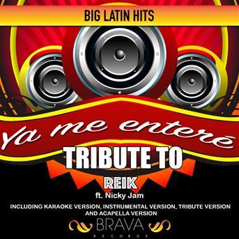 Brava Hitmakers Ya Me Enter 233 Tribute To Reik Ft Nicky