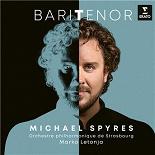 Michael Spyres / Divers Composers - Baritenor
