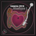 Les Enfoirés - Enfoirés 2018 musique !