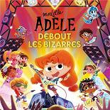 Mortelle Adèle & Dorothée Pousséo / Dorothée Pousséo - Debout les bizarres (par Mortelle Adèle) (Adaptation de « Le Brio »)
