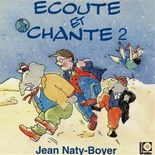 Jean Naty-Boyer - Écoute et chante, vol. 2