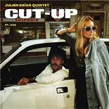 Julien Daïan Quintet - CUT-UP