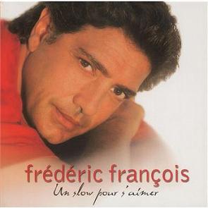 Frédéric François - Tant Que Je Vivrai / Tu Veux Rester Libre