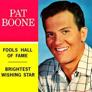 Pat Boone - Fools Hall Of Fame