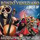Rondò Veneziano - Rondò veneziano - best of 3 cd