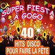The Disco Orchestra / The Top Orchestra / Pop 80 Orchestra / Pat Benesta - Super fiesta à gogo (40 hits disco pour faire la fête)
