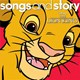 Tim Rice / Elton John / Dennis Razze / Virgil Seals / Craig Toungate / Gary Powell / Chris Martin / Chris Martin & Chorus / Mark Mancina / M. Lebo / Jay Rifkin / Rolán Ramos / Hans Zimmer / Robert Guillaume - Songs and story: the lion king