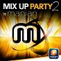 Album Mix up party, vol. 2 by manian de Manian