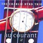Album Au courant de Charlie Byrd