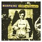 Album B-sides and otherwise de Morphine