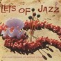 Album Leis of jazz: the jazz sounds of arthur lyman de Arthur Lyman