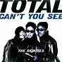 Album Can't you see (the remixes) de Total