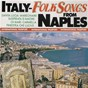 Album Italy: folk songs from naples de Ludovic Spiess / Ion Piso