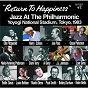 "Compilation Return to happiness: jazz at the philharmonic, yoyogi national stadium, tokyo, 1983 avec Al Grey / J A T P Allstars / Harry ""Sweets"" Edison / Zoot Sims / Jay Jay Johnson..."