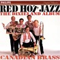 Album Red hot jazz - the dixieland album de Canadian Brass / Marty Morell / Lowell Mason