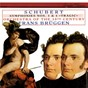 Album Schubert: symphonies nos. 1 & 4 de Frans Brüggen / Orchestra of the 18th Century