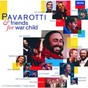 Album Pavarotti & friends for war child de Sheryl Crow / Eric Clapton / Elton John / Liza Minnelli / Luciano Pavarotti...