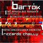 Album Bartók: concerto for orchestra; miraculous mandarin de Riccardo Chailly / The Amsterdam Concertgebouw Orchestra / Béla Bartók