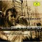 Album Messiaen: Quatuor pour la fin du temps de Gil Shaham / Paul Meyer / Jian Wang / Myung-Whum Chung / Olivier Messiaen