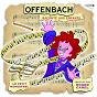 Album Le petit ménestrel: offenbach raconté aux enfants de Roger Carel / Liliane Patrick / Louison Roblin / L'Orchestre Philharmonique de Strasbourg / Michel Derain...