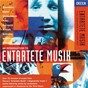 Compilation An introduction to entartete musik avec Gewandhausorchester Leipzig / Erich Wolfgang Korngold / Ervín Schulhoff / Berthold Goldschmidt / Franz Schreker...