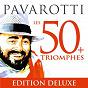 Album Pavarotti les 50 triomphes de Luciano Pavarotti