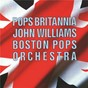 Album Pops britannia de Frederik Delius / Boston Pops Orchestra / John Williams / Sir William Walton / Percy Grainger...