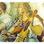 Compilation 50 plus grands succès : musique baroque avec Concentus Musicus Vienna / Tomaso Albinoni / Louis Auriacombe / Orchestre de Chambre de Toulouse / Jean-Sébastien Bach...