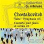 Compilation Chostakovitch - Valse, Symphonie n°5, Concerto pour piano et cordes n°1 avec Guy Touvron / Dmitri Shostakovich / Vincent Youmans / Witold Rowicki / Orchestre Philharmonique National de Varsovie...