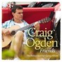 Album Craig ogden and friends de John Lennon / Craig Ogden / Isaac Albéniz / Ludovico Einaudi / Paul MC Cartney...