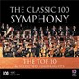 Compilation The Classic 100: Symphony - The Top 10 & Selected Highlights avec Oleg Caetani / Antonín Dvorák / Ludwig van Beethoven / Camille Saint-Saëns / Jean Sibelius...