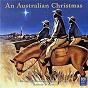 Album An australian christmas de Sydney Philharmonia Motet Choir / Antony Walker
