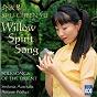 Album Willow Spirit Song: Folksongs Of The Orient de Shu Cheen Yu / Sinfonia Australis / Antony Walker